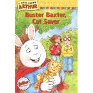 Buster Baxter, Cat Saver by Brown, Marc Tolon, 9780780795532