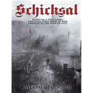 Schicksal by Jackson, Merima, 9781452525532