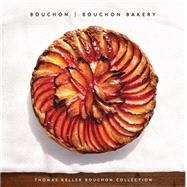 Thomas Keller Bouchon Collection by Keller, Thomas; Rouxel, Sebastien; Heller, Susie (CON); Mcdonald, Matthew (CON); Ruhlman, Michael (CON), 9781579655532