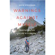 Warnings Against Myself by Stevenson, David, 9780295995533