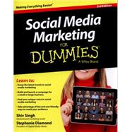 Social Media Marketing for Dummies by Singh, Shiv; Diamond, Stephanie, 9781118985533