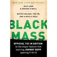 Black Mass by Lehr, Dick; O'Neill, Gerard, 9781610395533