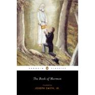 The Book of Mormon by Smith, Joseph (Translator); Maffly-Kipp, Laurie F. (Introduction by), 9780143105534