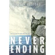 Never Ending by BEDFORD, MARTYN, 9780375865534