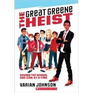 The Great Greene Heist by Johnson, Varian, 9780545525534