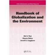 Handbook of Globalization And the Environment by Thai; Khi V., 9781574445534