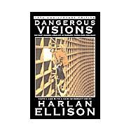 Dangerous Visions; The 35th Anniversary Edition by Harlan Ellison, 9780743445535