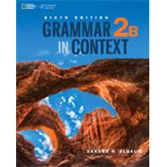 Grammar in Context 2: Split Edition B by Elbaum, Sandra N., 9781305075535