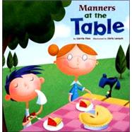 Manners at the Table by Finn, Carrie, 9781404835535