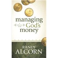 Managing God's Money by Alcorn, Randy C., 9781414345536