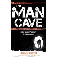 The Mancave by Pender, Michael A., Sr., 9781630475536