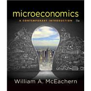 Microeconomics A Contemporary Introduction by McEachern, William A., 9781305505537