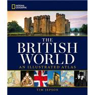 National Geographic The British World by JEPSON, TIM, 9781426215537