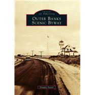 Outer Banks Scenic Byway by Stover, Douglas, 9781467115537