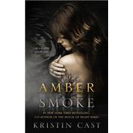 Amber Smoke by Cast, Kristin, 9781626815537