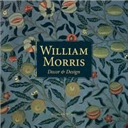 William Morris D'cor and Design by Wilhide, Elizabeth, 9781909815537