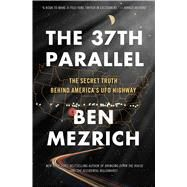 The 37th Parallel by Mezrich, Ben, 9781501135538