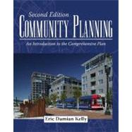 Community Planning : An Introduction to the Comprehensive Plan by Kelly, Eric D., 9781597265539