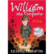 William the Conqueror by Crompton, Richmal; Higson, Charlie; Henry, Thomas, 9781447285540