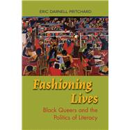 Fashioning Lives by Pritchard, Eric Darnell, 9780809335541