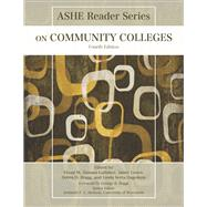 ASHE Reader on Community Colleges by Zamani-Gallaher, Eboni M.; Lester, Jaime; Bragg, Debra D.; Hagedorn, Linda, 9781269905541