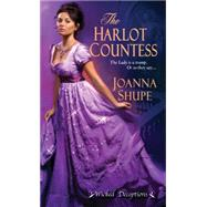 The Harlot Countess by Shupe, Joanna, 9781420135541