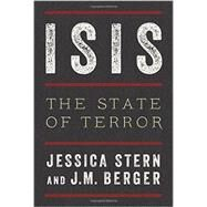 Isis: The State of Terror by Stern, Jessica; Berger, J. M., 9780062395542