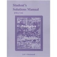 Student's Solutions Manual for Prealgebra by Cole, Jeff; Hornsby, John, 9780321845542