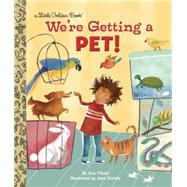 We're Getting a Pet! by FLIESS, SUECHRISTY, JANA, 9780385375542