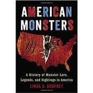 American Monsters by Godfrey, Linda S., 9780399165542