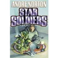 Star Soldiers by Andre Norton, 9780743435543