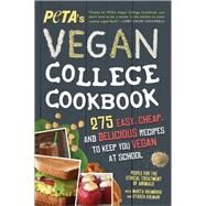 Peta's Vegan College Cookbook by People for the Ethical Treatment of Animals; Holmberg, Marta (CON); Kolman, Starza (CON), 9781492635543