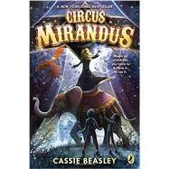 Circus Mirandus by Beasley, Cassie; Sudyka, Diana, 9780147515544