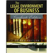 The Legal Environment of Business: Graduate Edition by RHODES, ROBERT TODD, 9781465205544