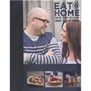 Eat@home by Mulheron, Dan; Mulheron, Steph, 9781742575544
