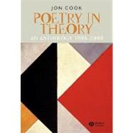 Poetry in Theory : An Anthology, 1900-2000 9780631225546U