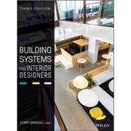 Building Systems for Interior Designers by Binggeli, Corky, 9781118925546