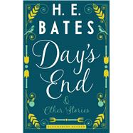 Day's End and Other Stories by Bates, H.E., 9781448215546