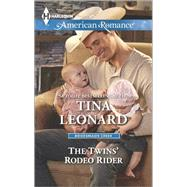 The Twins' Rodeo Rider by Leonard, Tina, 9780373755547