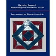 Marketing Research: Methodological Foundations by Iacobucci, Dawn; Churchill, Gilbert A., Jr., 9781507775547