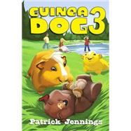 Guinea Dog 3 by JENNINGS, PATRICK, 9781606845547
