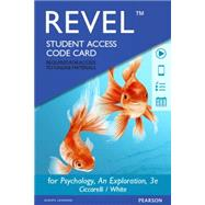 REVEL  for Psychology An Exploration  -- Access Card by Ciccarelli, Saundra; White, J. Noland, 9780134085548
