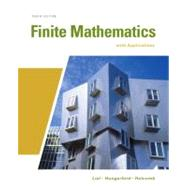 Finite Mathematics with Applications by Lial, Margaret; Hungerford, Thomas W.; Holcomb, John, 9780321645548
