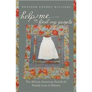 Help Me to Find My People by Williams, Heather Andrea, 9780807835548