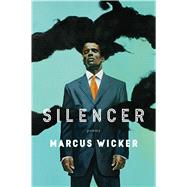 Silencer by Wicker, Marcus, 9781328715548