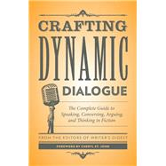 Crafting Dynamic Dialogue by Writer's Digest; St. John, Cheryl, 9781440345548