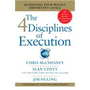 4 Disciplines of Execution by Covey, Sean; Mcchesney, Chris; Huling, Jim, 9781501105548