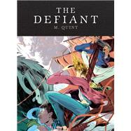 The Defiant by Quint, M.; Padula, Lily, 9781936365548