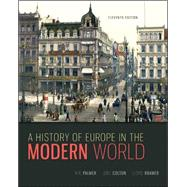 A History of Europe in the Modern World by Palmer, R. R.; Colton, Joel; Kramer, Lloyd, 9780073385549