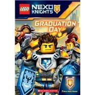 Graduation Day (LEGO NEXO Knights: Chapter Book) by West, Tracey, 9780545925549